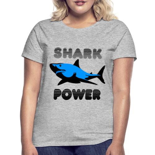 Shark Power Blau - Frauen T-Shirt