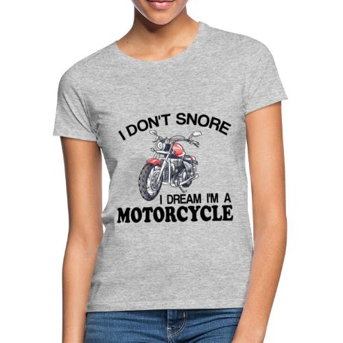 I DON´T SNORE - Camiseta mujer