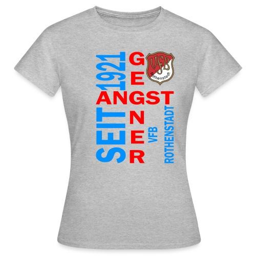 Angstgegner_Rothenstadt - Frauen T-Shirt