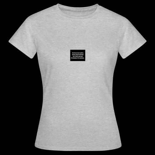 drôle - T-shirt Femme