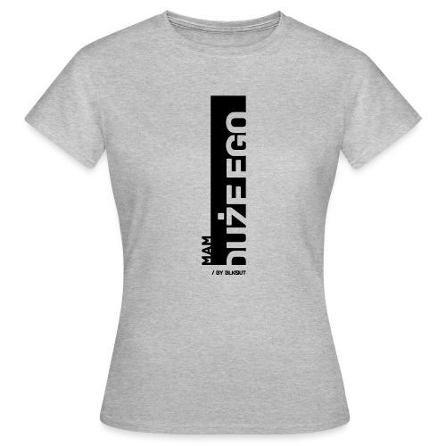 DUŻE EGO - Koszulka damska