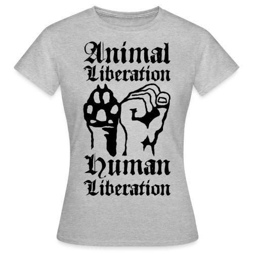 Animal Liberation - Human Liberation - Women's T-Shirt