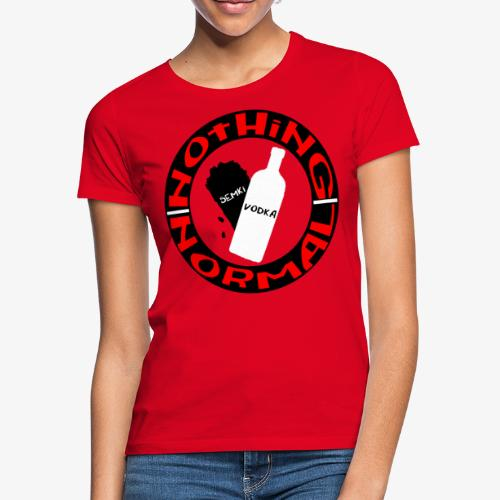 Semki and Vodka - Women's T-Shirt