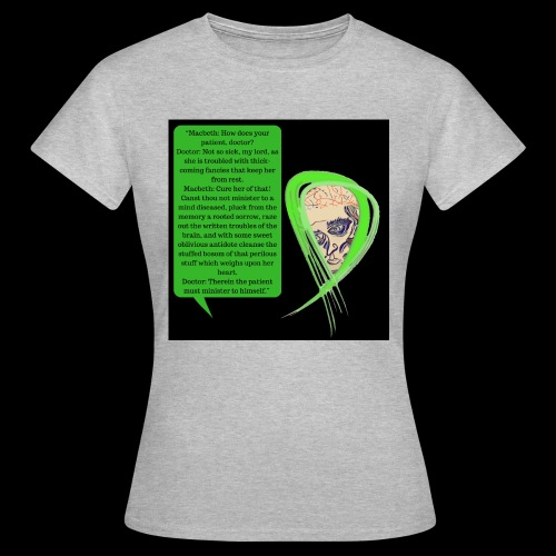 Macbeth Mental health awareness - Women's T-Shirt