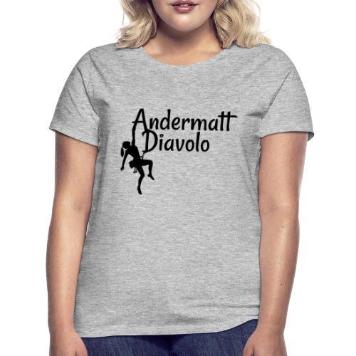 Andermatt Diavolo Uri Geschenkidee - Frauen T-Shirt