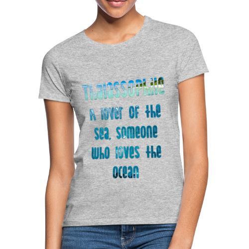 Thalassophile - T-skjorte for kvinner