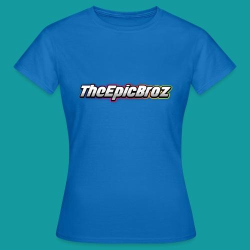TheEpicBroz - Vrouwen T-shirt