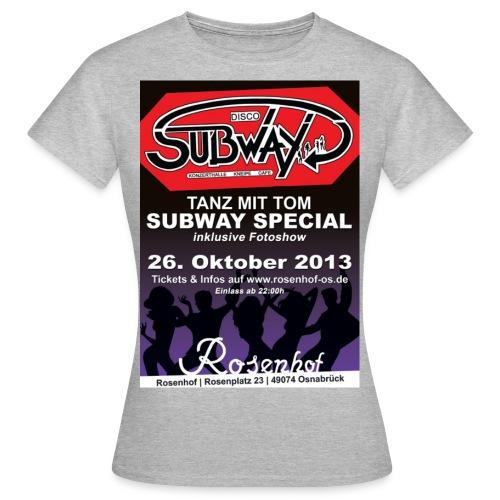 Sub Party 2013 Plakat jpg - Frauen T-Shirt