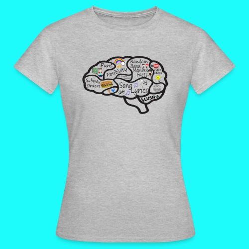 My Brain - Women's T-Shirt