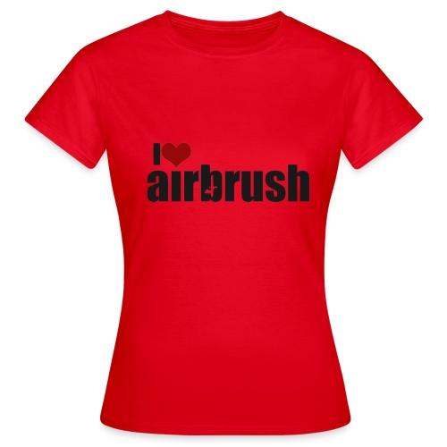 I Love airbrush - Frauen T-Shirt