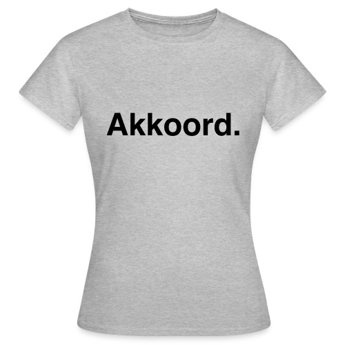 Akkoord - Vrouwen T-shirt