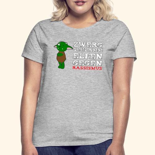Zwergschlammelfen gegen Rassismus (weiße Schrift) - Frauen T-Shirt