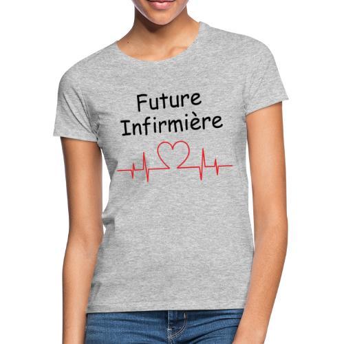 T-shirt Future Infirmiere - T-shirt Femme