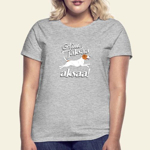 parsonijaksaaaksaa - Naisten t-paita