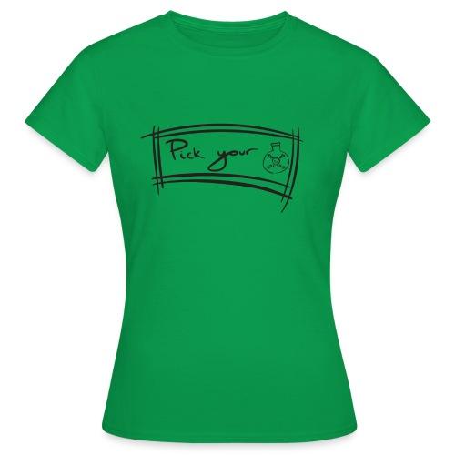 Pick Your Poison - Women's T-Shirt