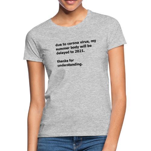 corona virus - Vrouwen T-shirt