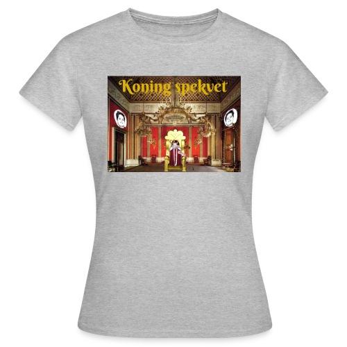Koning Spekvet - Vrouwen T-shirt