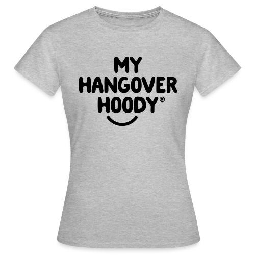 The Original My Hangover Hoody® - Women's T-Shirt
