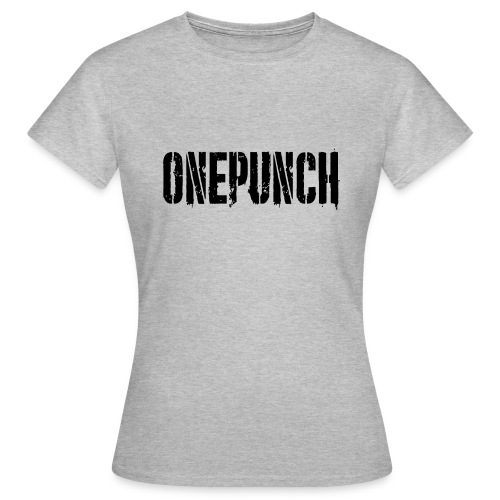 Boxing Boxing Martial Arts mma tshirt one punch - Women's T-Shirt