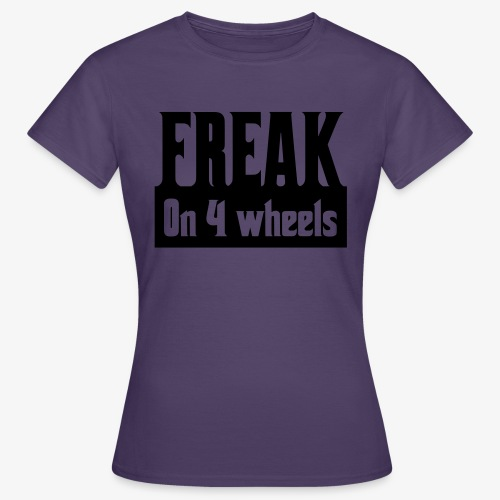 Gek op vier rolstoel wielen - Vrouwen T-shirt