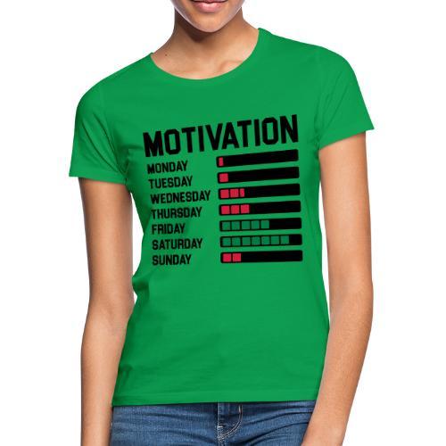 Wochen Motivation - Frauen T-Shirt