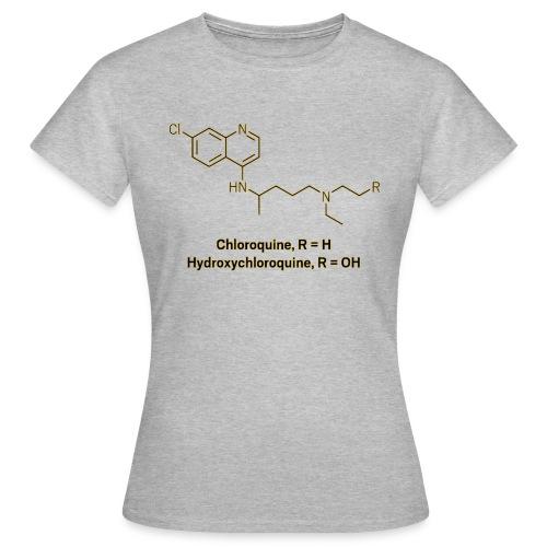 Hydroxychloroquine - Frauen T-Shirt