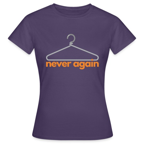 NeverAgain 1 - Frauen T-Shirt