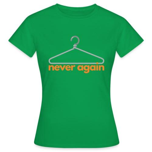 NeverAgain 1 - Frauen T-Shirt