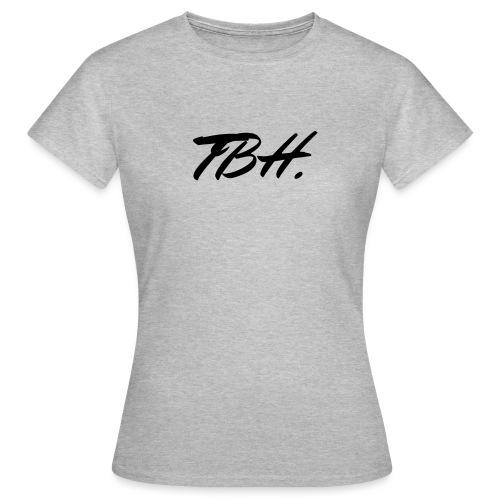 TBH - T-shirt Femme