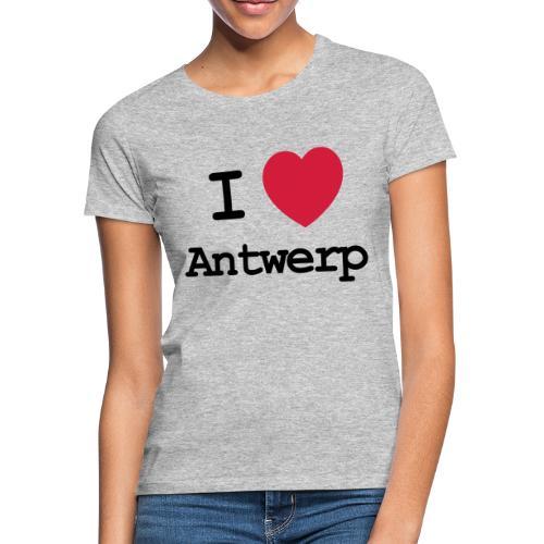 I love Antwerp - Vrouwen T-shirt