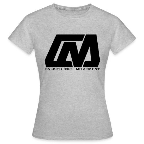 Calisthenic Movement - Frauen T-Shirt
