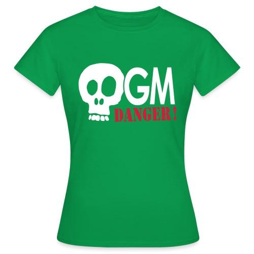 OGM danger ! - T-shirt Femme