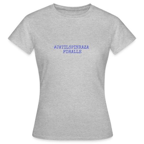 #jatilspinraza - blå - T-skjorte for kvinner