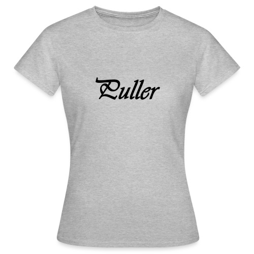 Puller Slight - Vrouwen T-shirt