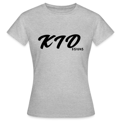 KIDesigns - Women's T-Shirt