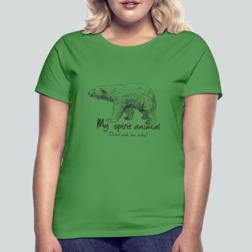L'ours polaire est mon animal totem - T-shirt Femme