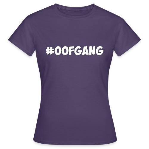 #OOFGANG MERCHANDISE - Women's T-Shirt