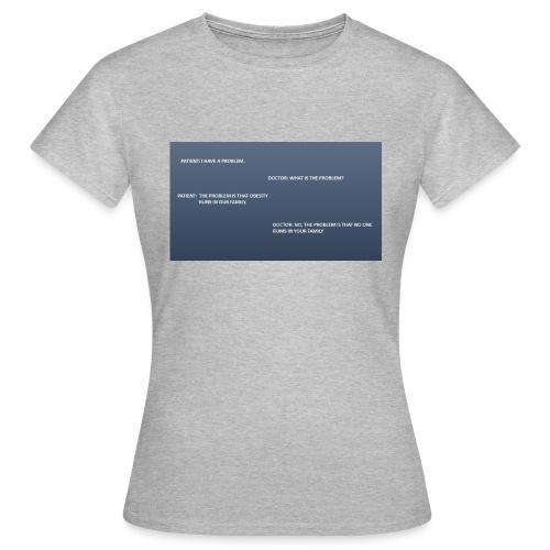 Running joke t-shirt - Women's T-Shirt