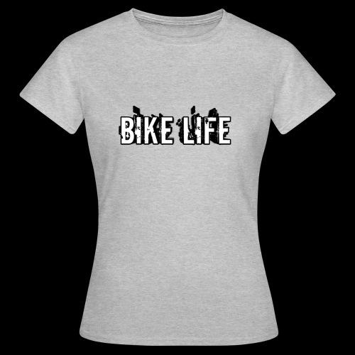 BIKE LIFE - Women's T-Shirt