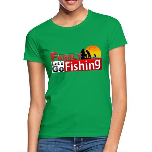 FAMILY LET´S GO FISHING FONDO - Camiseta mujer