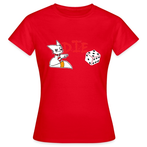DIE - Women's T-Shirt