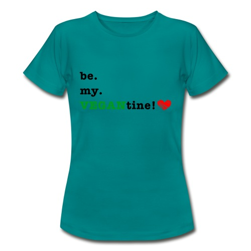 VEGANtine Green - Women's T-Shirt