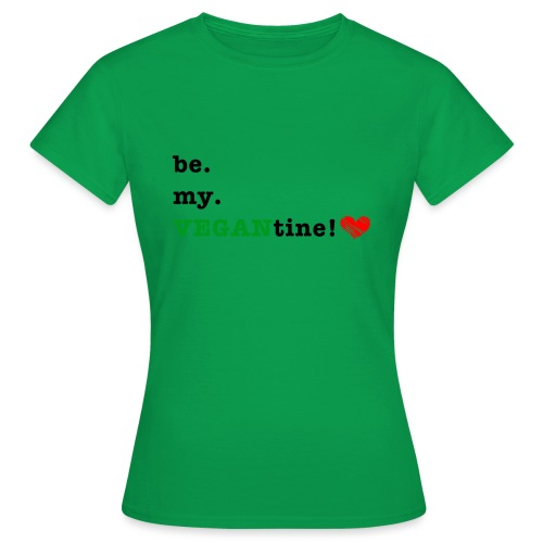 VEGANtine Green - Women's T-Shirt