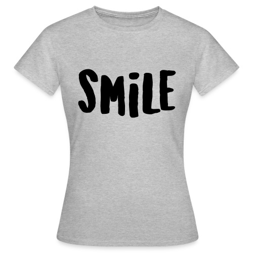 Smile - Frauen T-Shirt