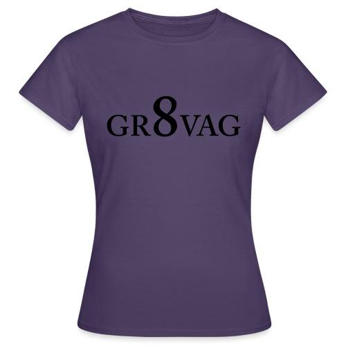 GR8VAG - Naisten t-paita