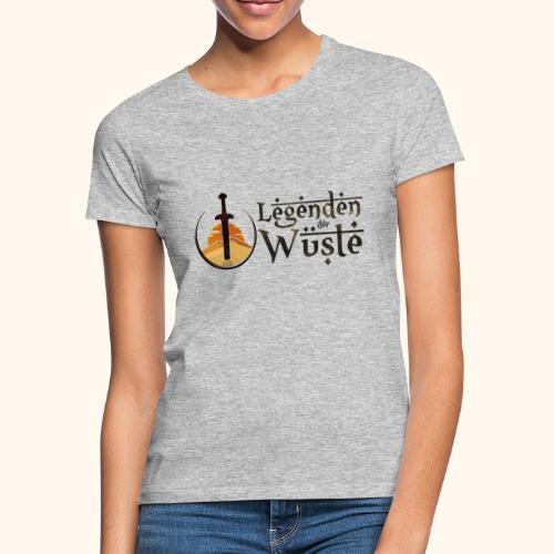 Legenden der Wüste - Frauen T-Shirt
