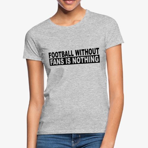 FOOTBALL - Vrouwen T-shirt