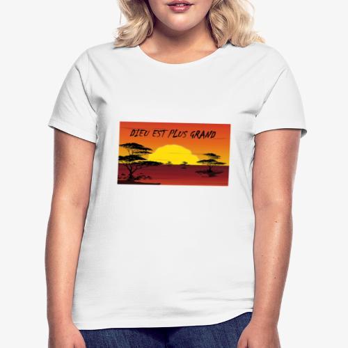 DIEU EST LE PLUS GRAND - T-shirt Femme