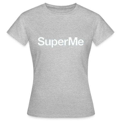 Super Moi - T-shirt Femme