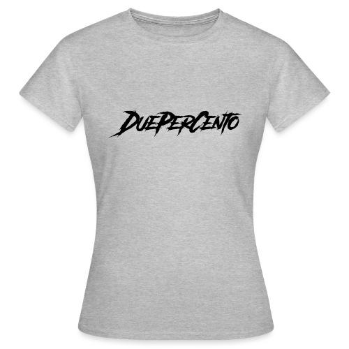 DuePerCento Scritta Nera - Maglietta da donna